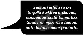 Seniorikerho, Vuolle Setlementti, Oulu